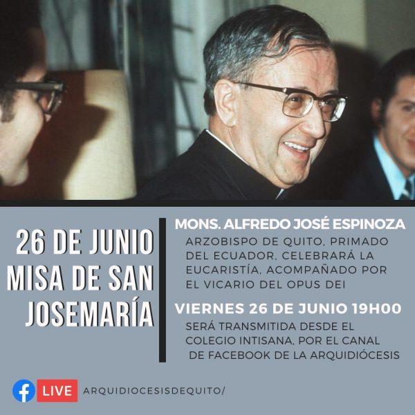 Misa Por Fiestas de San Josemaría