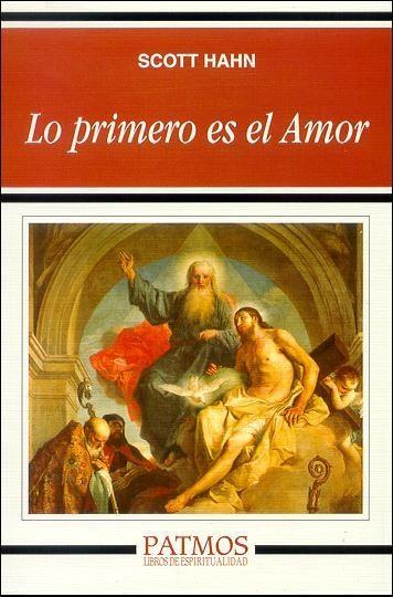 Lo primero es el Amor