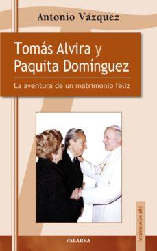 Tomás Alvira y Paquita Dominguez